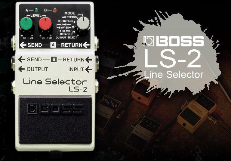 波士(BOSS) LS-2 线路选择器