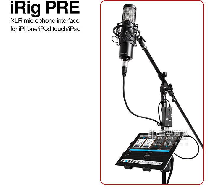 IK(IK-Multimedia) iRig PRE 苹果专业录音棚麦克风话放